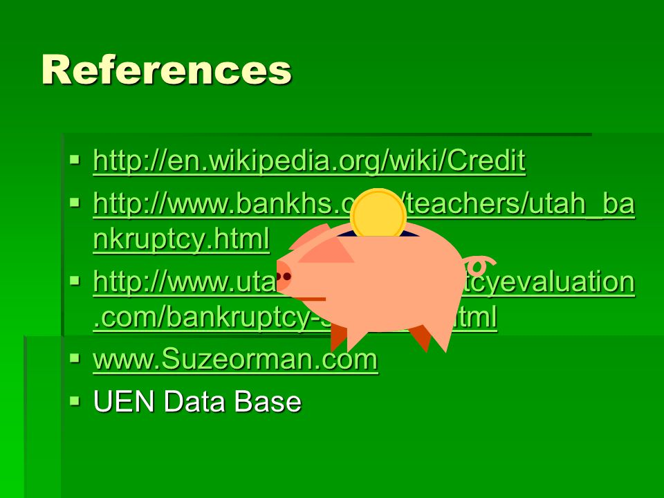 References http://en.wikipedia.org/wiki/Credit