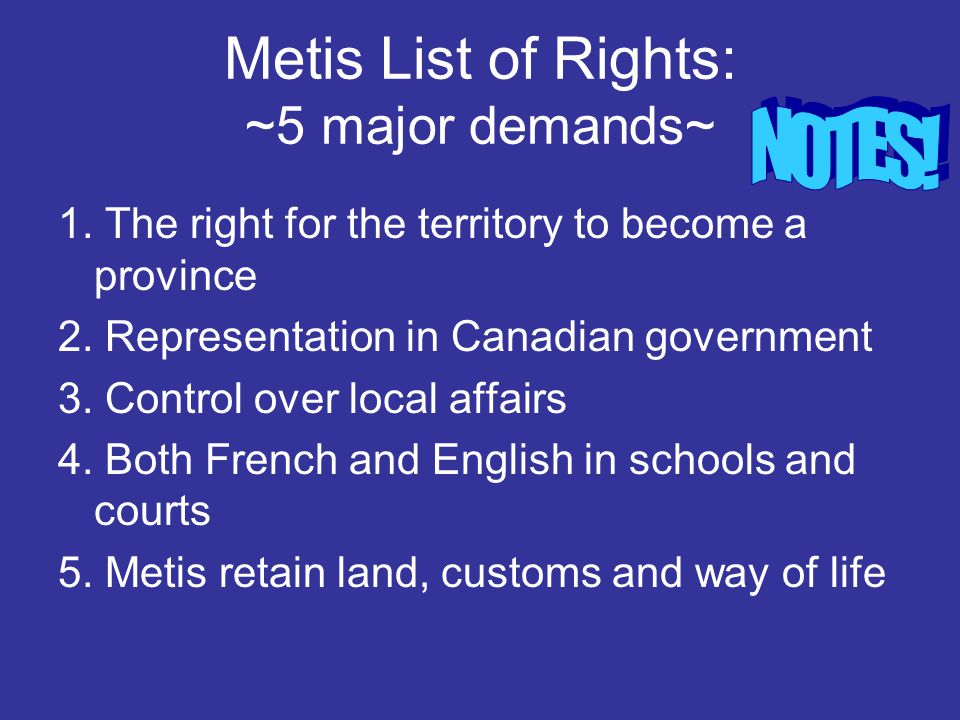 Metis List of Rights: ~5 major demands~