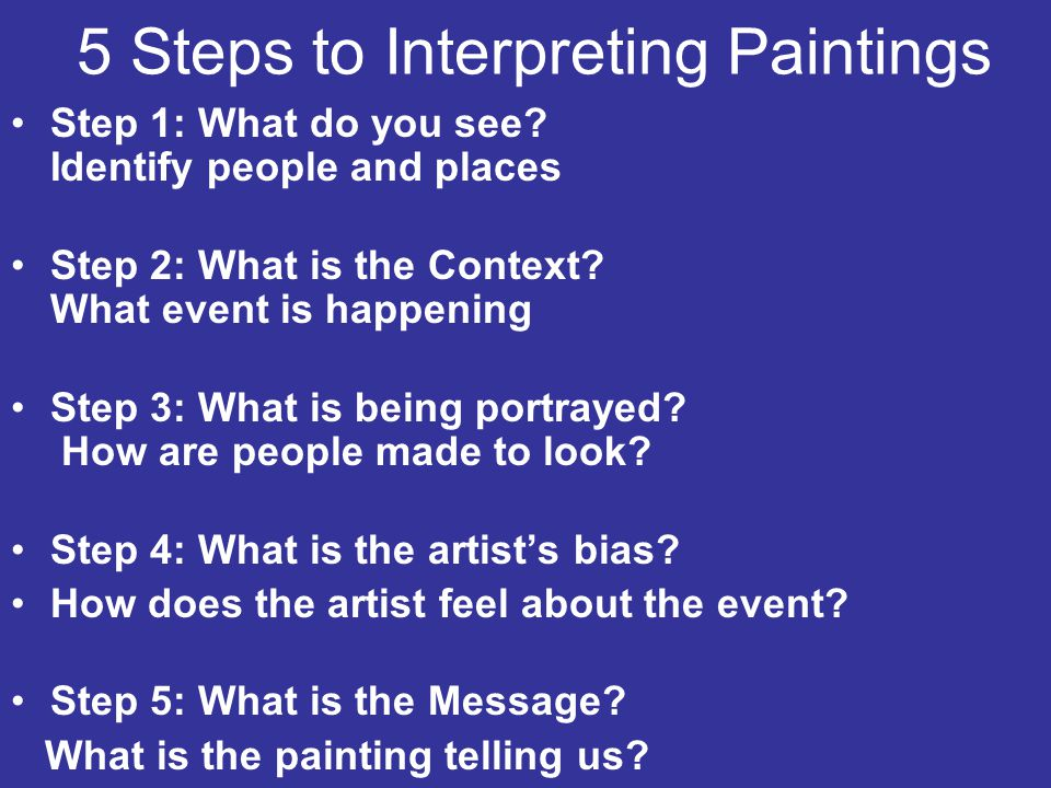 5 Steps to Interpreting Paintings