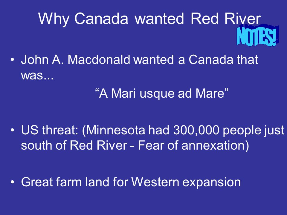 Why Canada wanted Red River