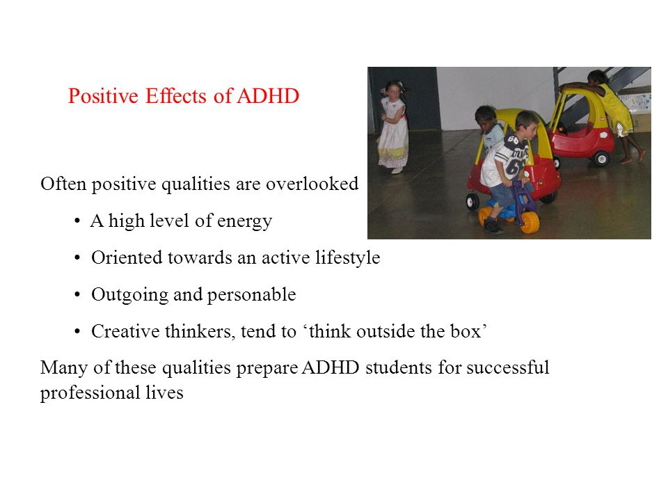 Positive Effects of ADHD