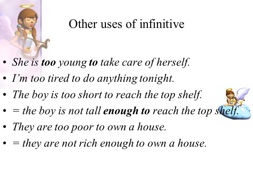 Other uses of infinitive