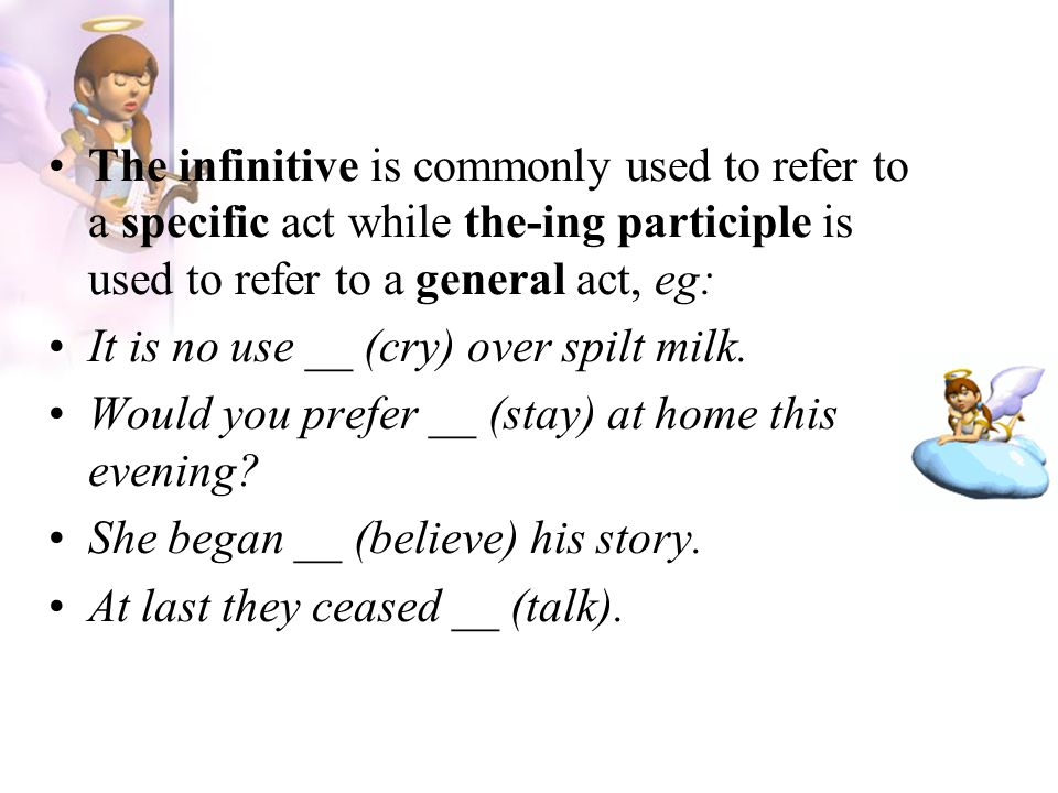 The infinitive is commonly used to refer to a specific act while the-ing participle is used to refer to a general act, eg: