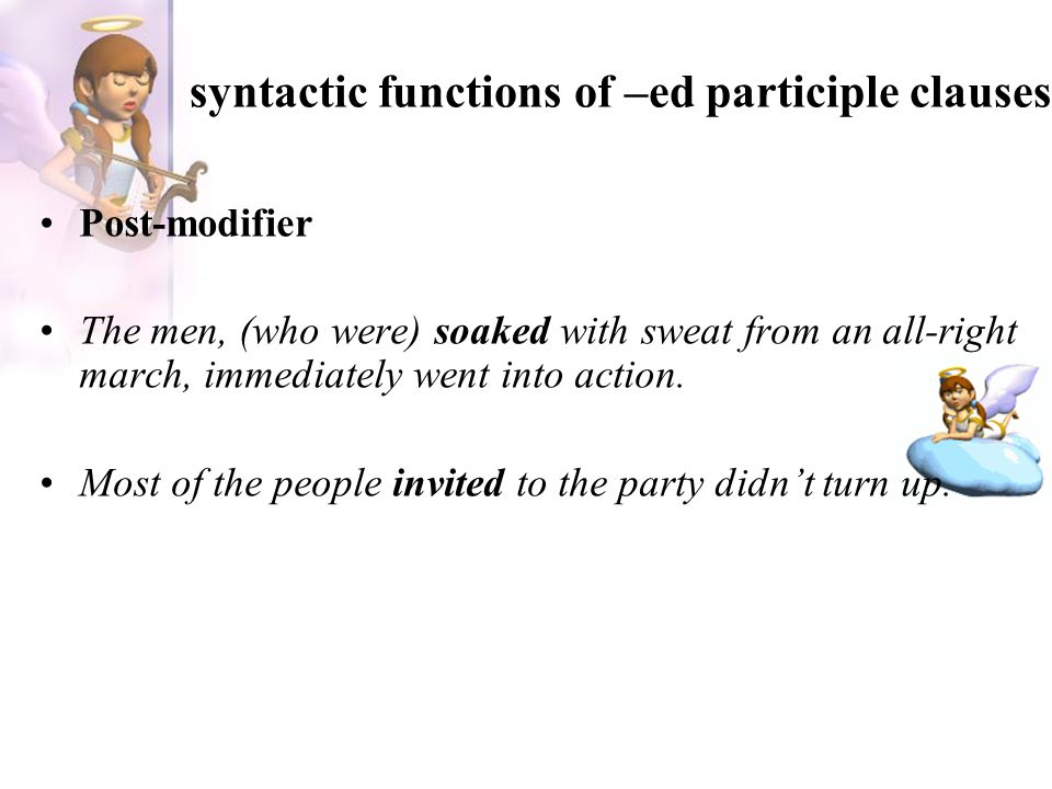 syntactic functions of –ed participle clauses