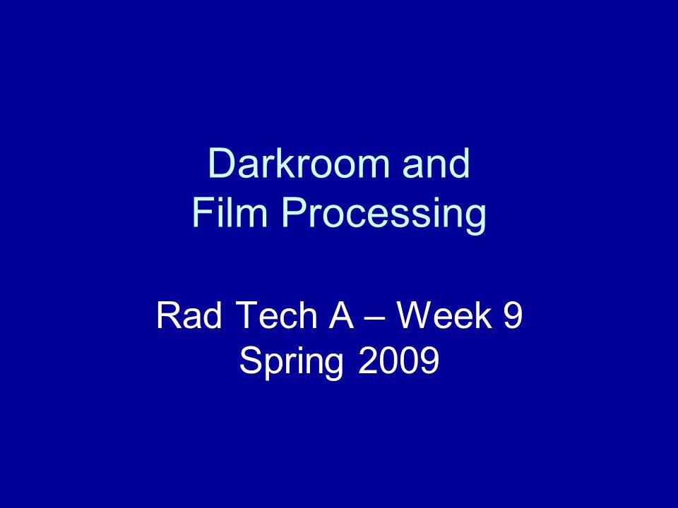 Darkroom and Film Processing