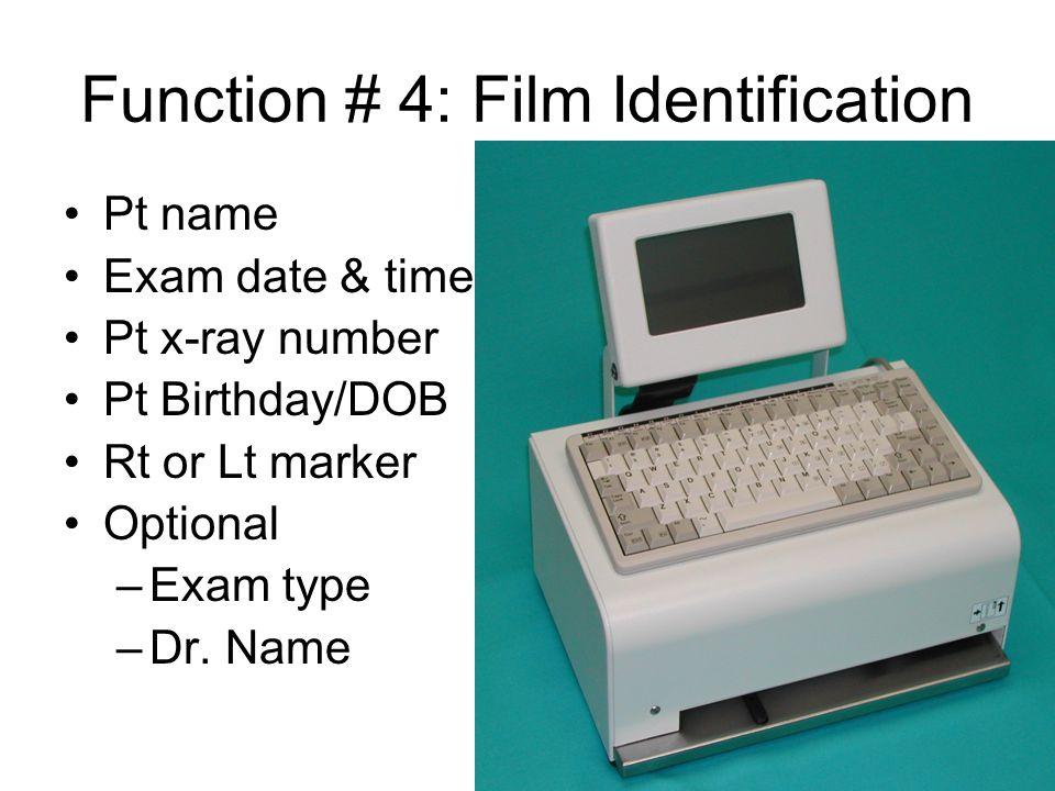 Function # 4: Film Identification