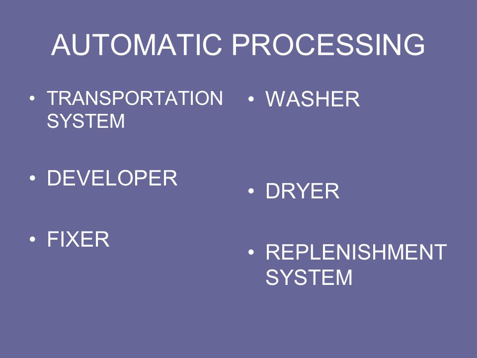 AUTOMATIC PROCESSING WASHER DEVELOPER DRYER FIXER REPLENISHMENT SYSTEM
