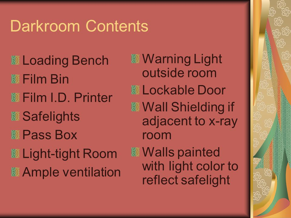 Darkroom Contents Loading Bench Film Bin Film I.D. Printer Safelights