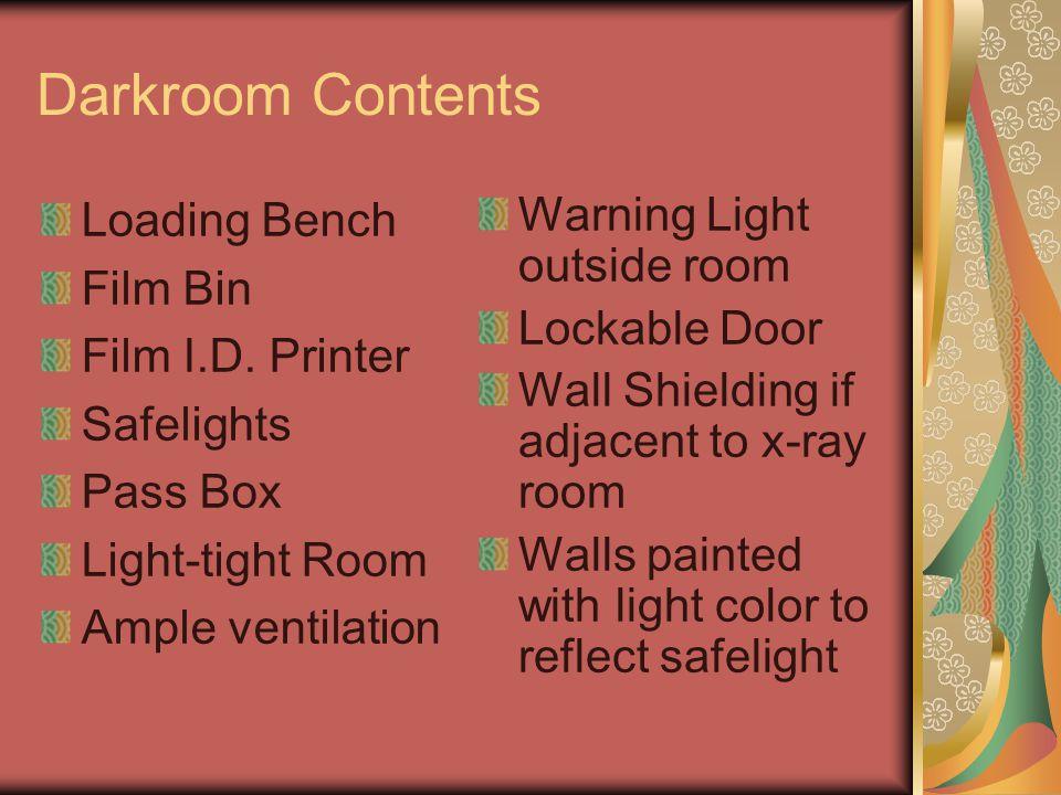 Darkroom Contents Loading Bench Film Bin Film I.D. Printer Safelights