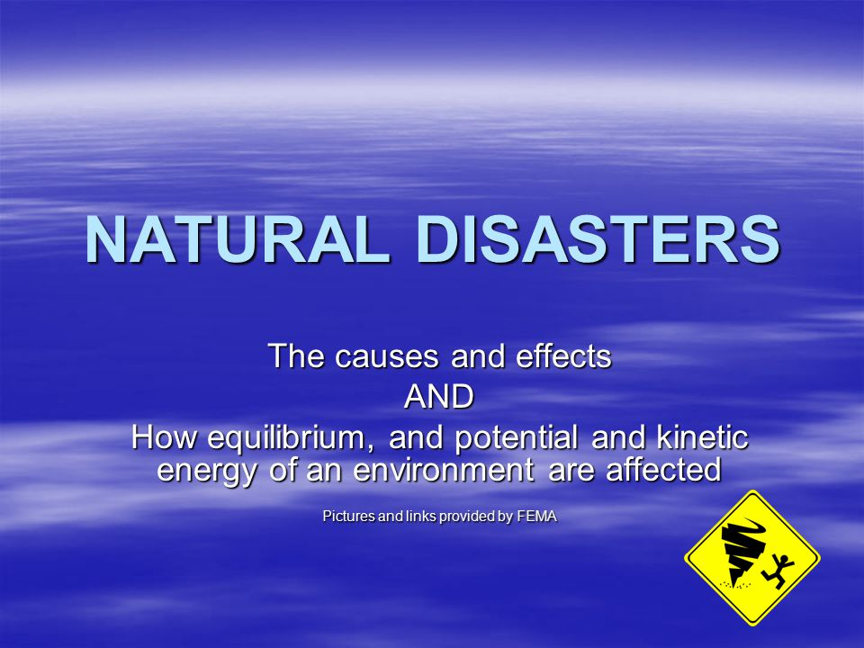 """natural disasters causes and effects Five ways to trigger a natural disaster here we review five disasters with a human cause they don't know whether they've had an effect at all,"""" he says."""