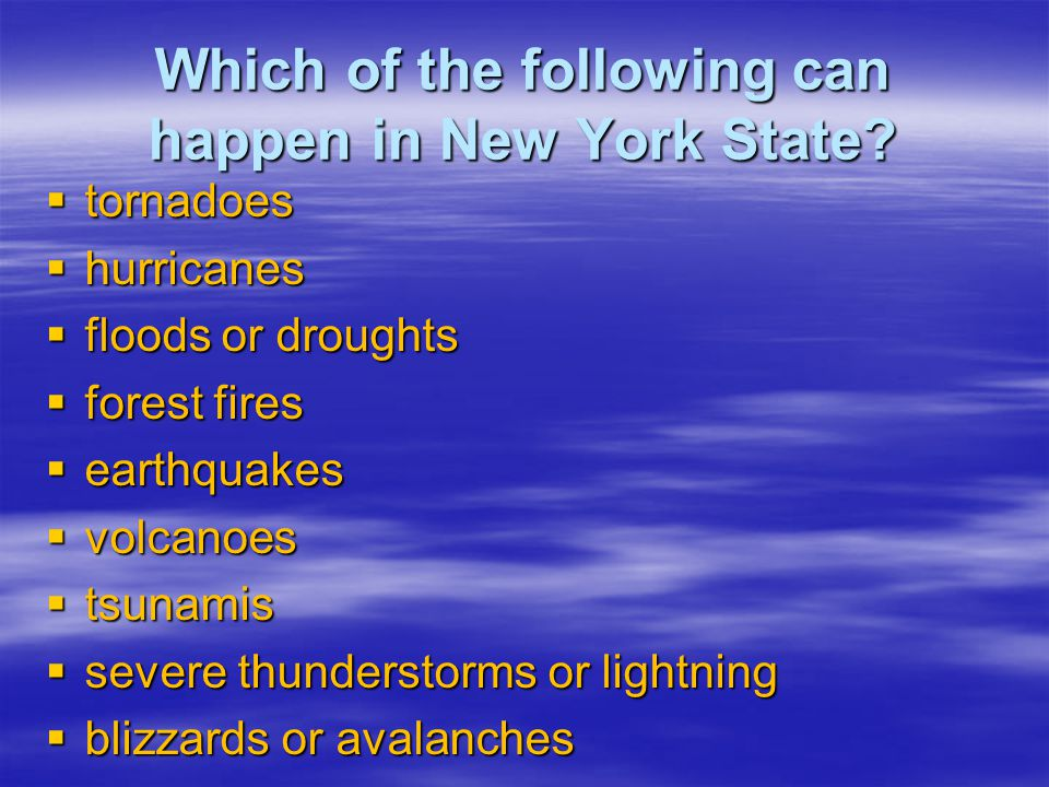 Which of the following can happen in New York State