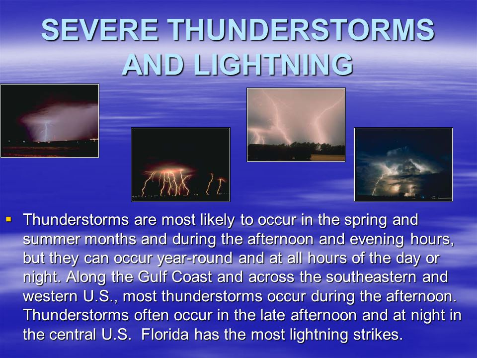 SEVERE THUNDERSTORMS AND LIGHTNING