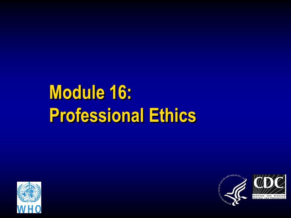 Module 16: Professional Ethics