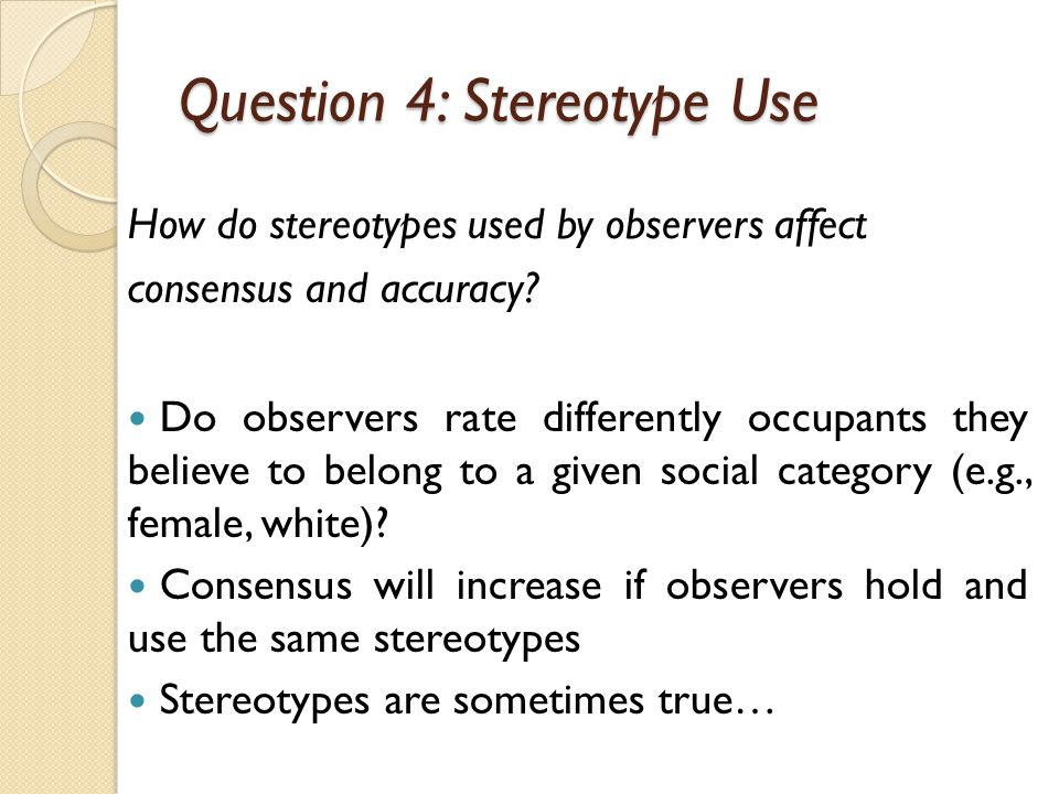 Question 4: Stereotype Use