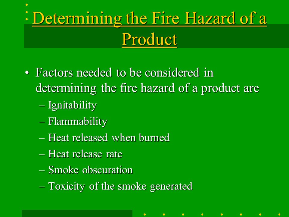 Determining the Fire Hazard of a Product