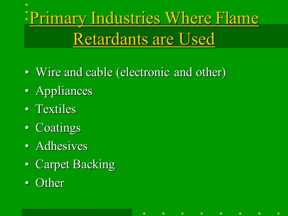 Primary Industries Where Flame Retardants are Used