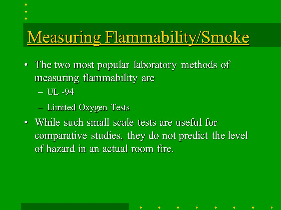 Measuring Flammability/Smoke