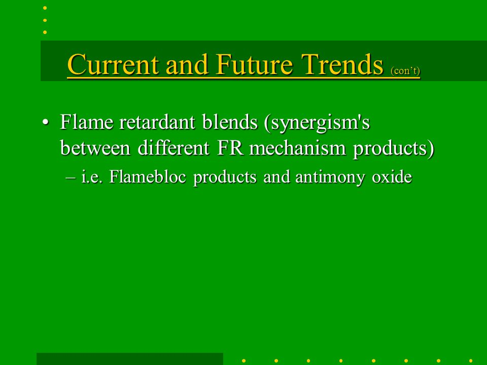 Current and Future Trends (con't)