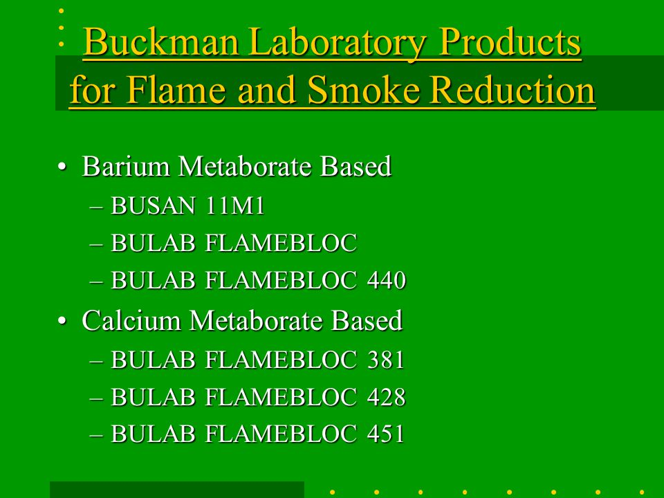 Buckman Laboratory Products for Flame and Smoke Reduction