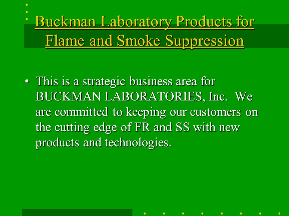 Buckman Laboratory Products for Flame and Smoke Suppression