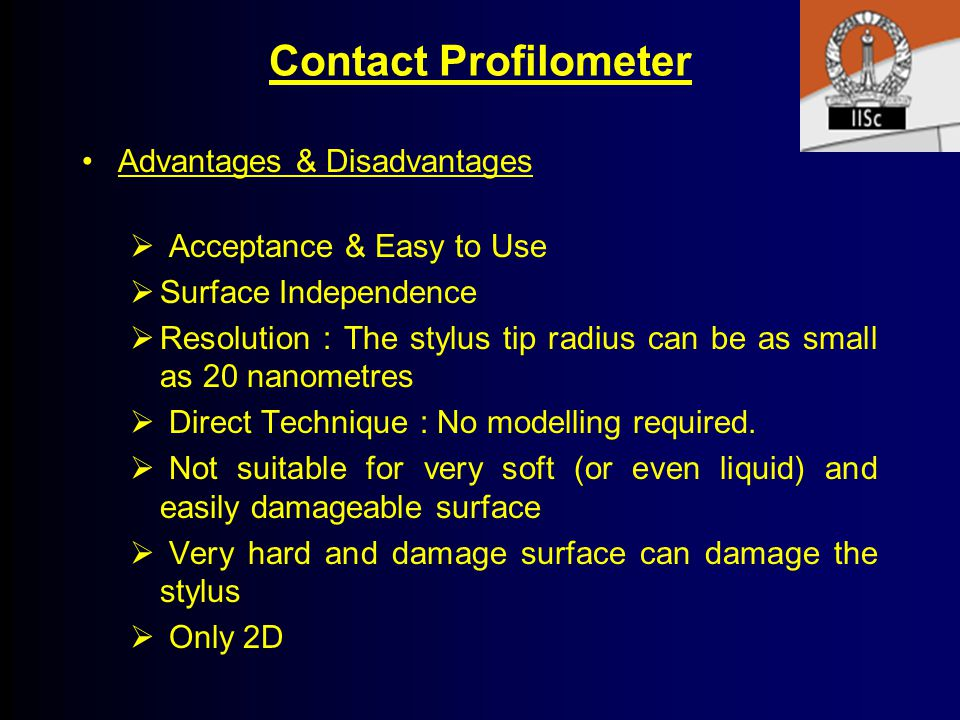 Contact Profilometer Advantages & Disadvantages