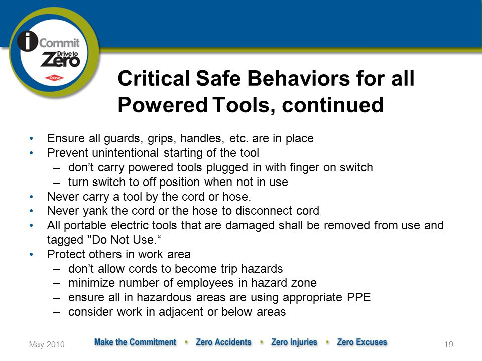 Critical Safe Behaviors for all Powered Tools, continued