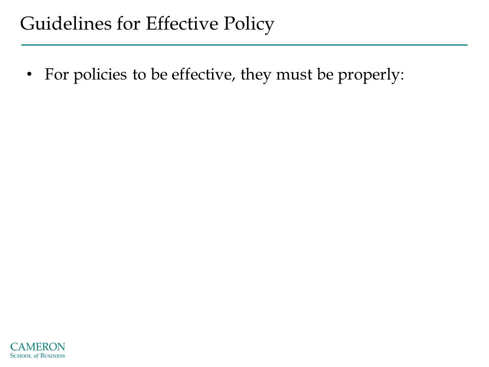 Guidelines for Effective Policy