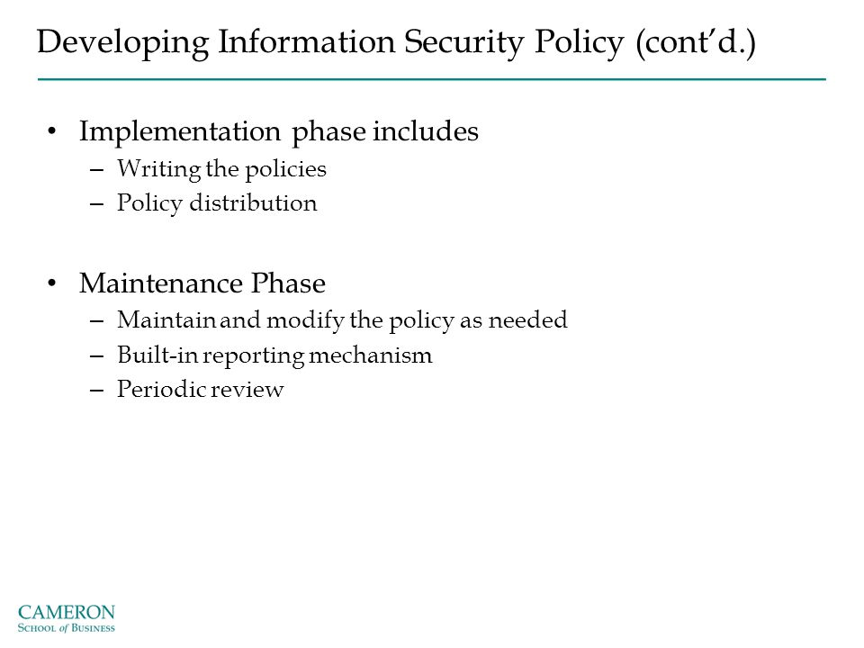 Developing Information Security Policy (cont'd.)