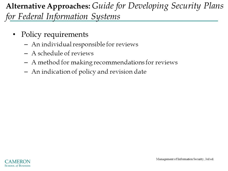 Alternative Approaches: Guide for Developing Security Plans for Federal Information Systems