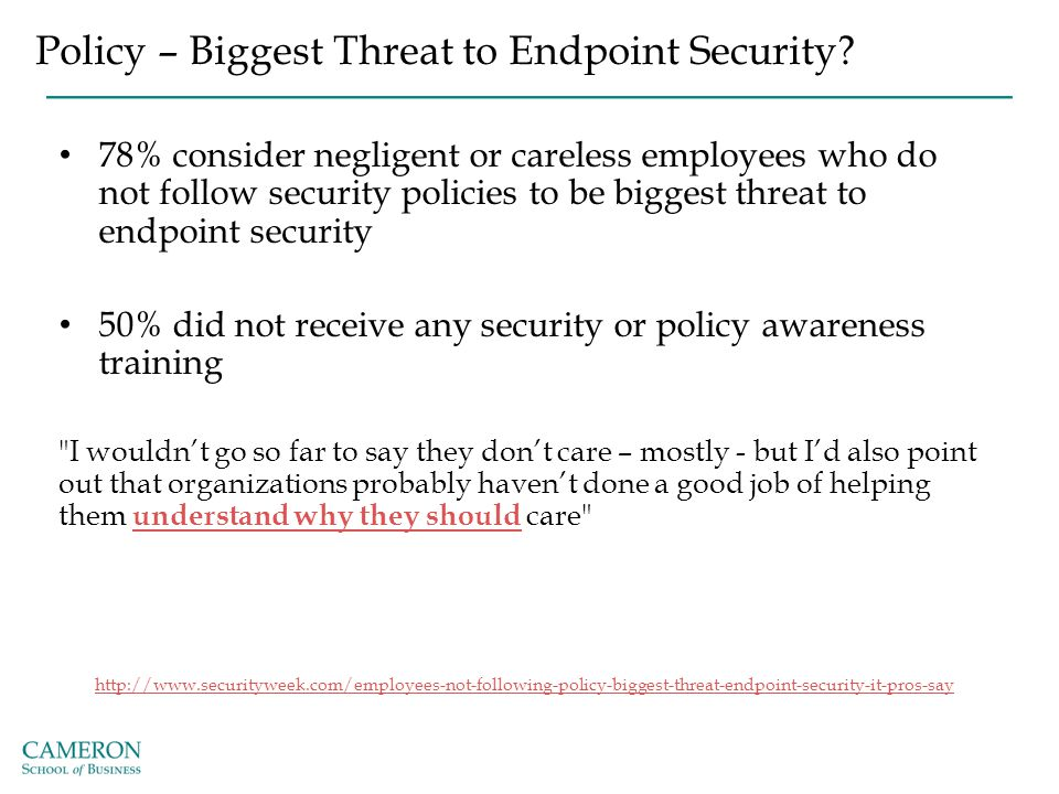 Policy – Biggest Threat to Endpoint Security