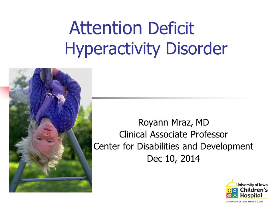 attention deficit hyperacitvity disorder Attention deficit hyperactivity disorder (adhd) is characterized by symptoms that include the inability to keep one's attention focused on a task, trouble organizing tasks, avoiding things that take effort, and follow-through adhd may also include problems with hyperactivity (fidgeting, excessive.