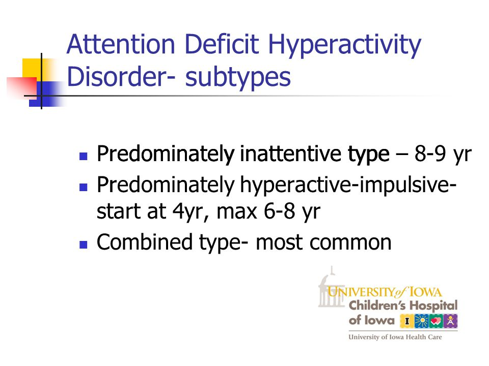 Attention Deficit Hyperactivity Disorder- subtypes