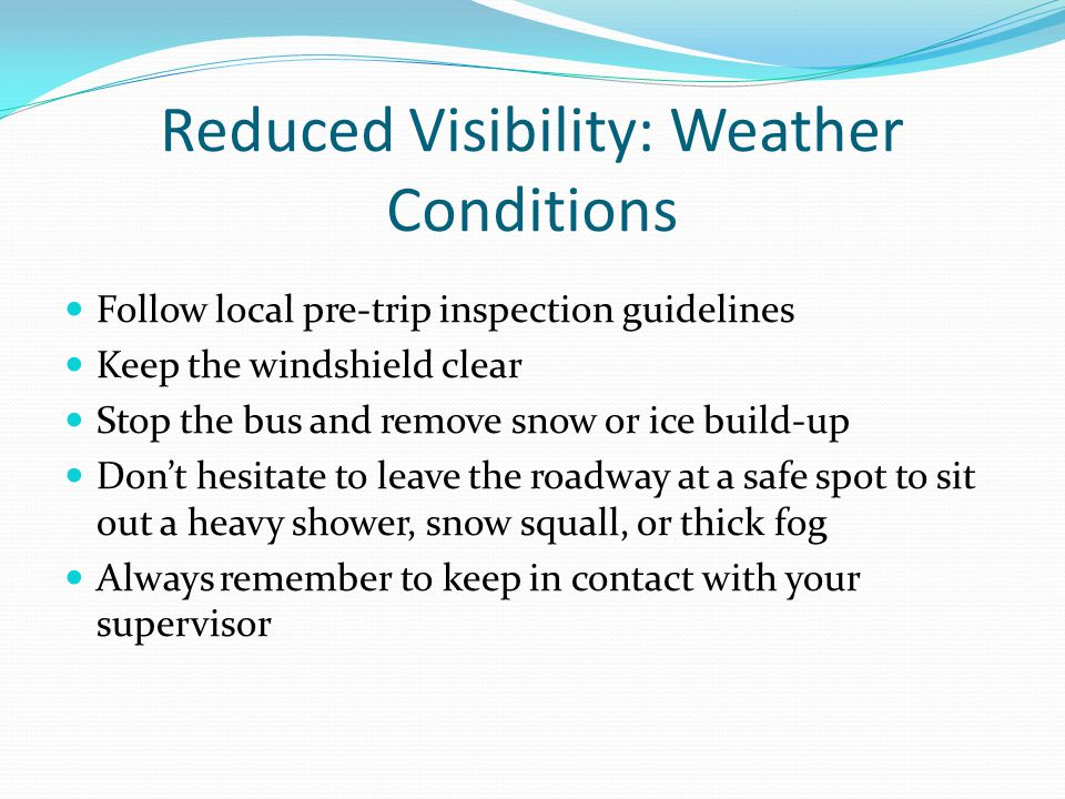 Reduced Visibility: Weather Conditions