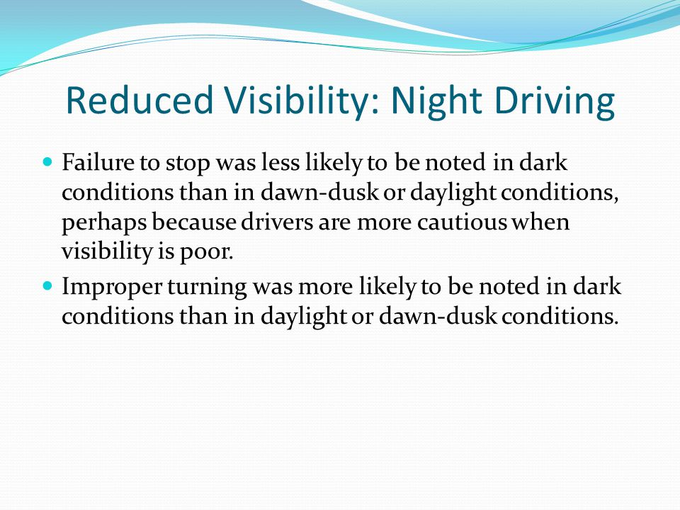 Reduced Visibility: Night Driving