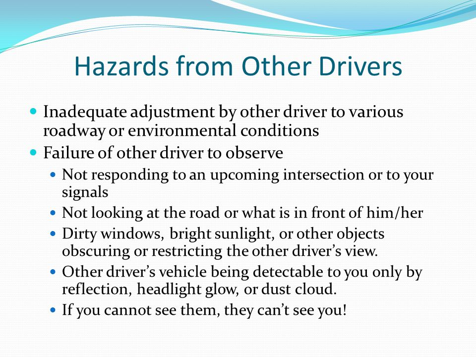 Hazards from Other Drivers