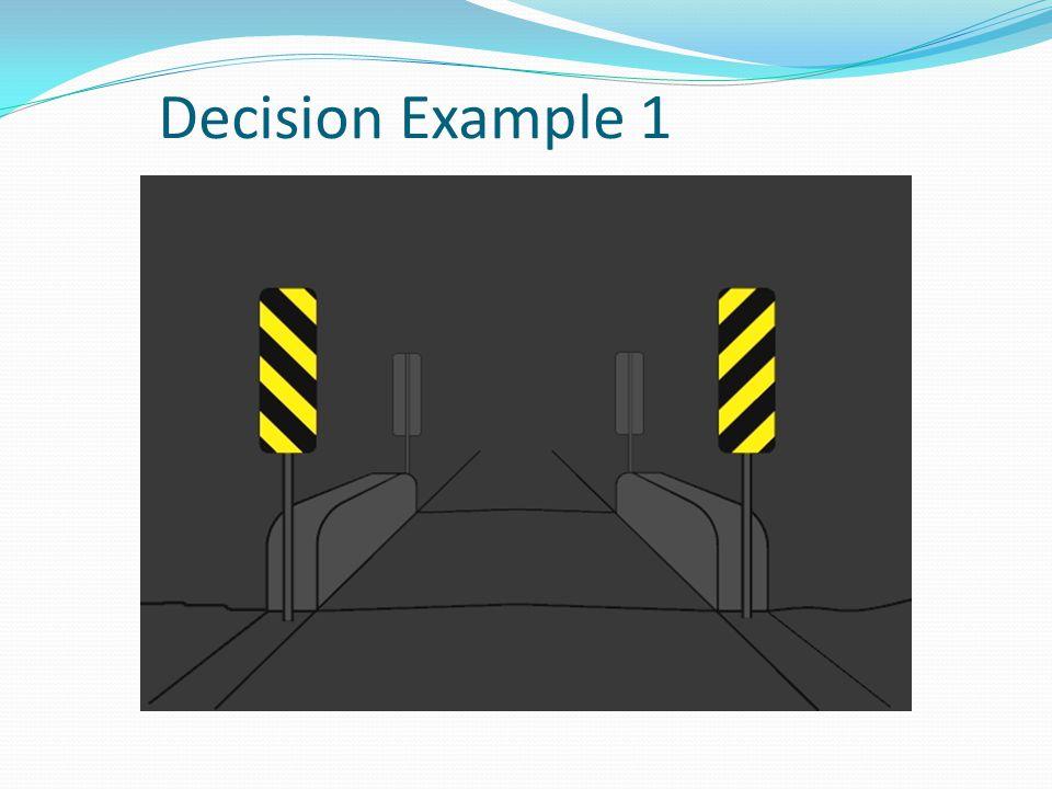 Decision Example 1