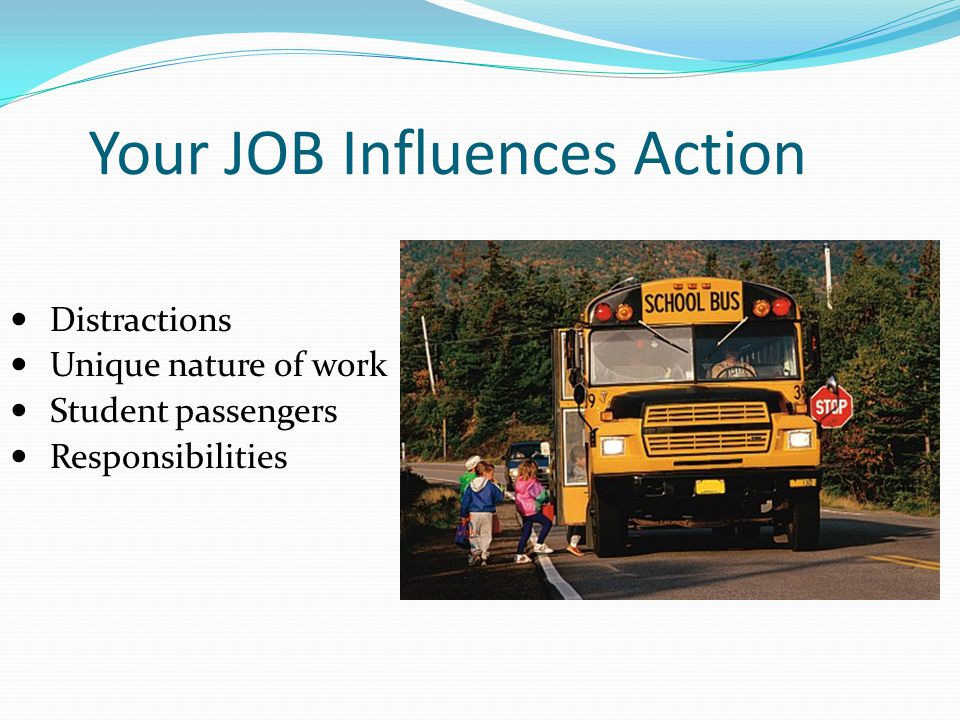 Your JOB Influences Action