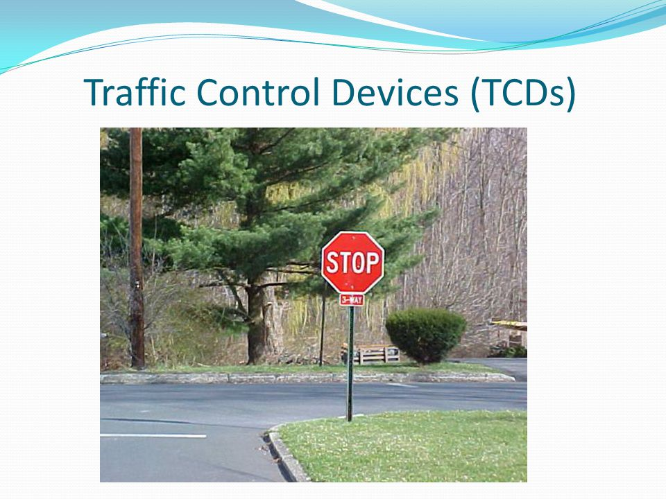 Traffic Control Devices (TCDs)