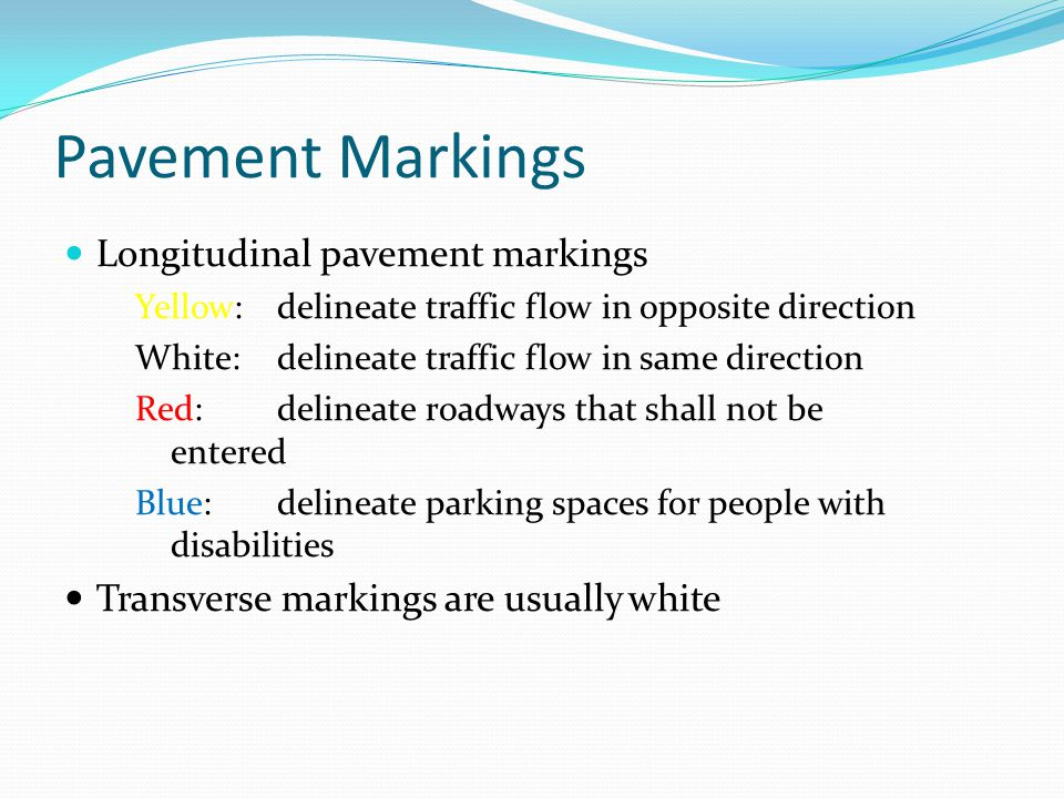 Pavement Markings Longitudinal pavement markings