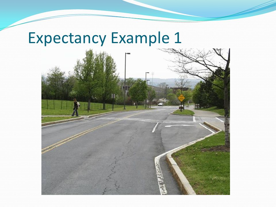 Expectancy Example 1 This is a pretty typical intersection – a T with a short auxiliary right turn lane.