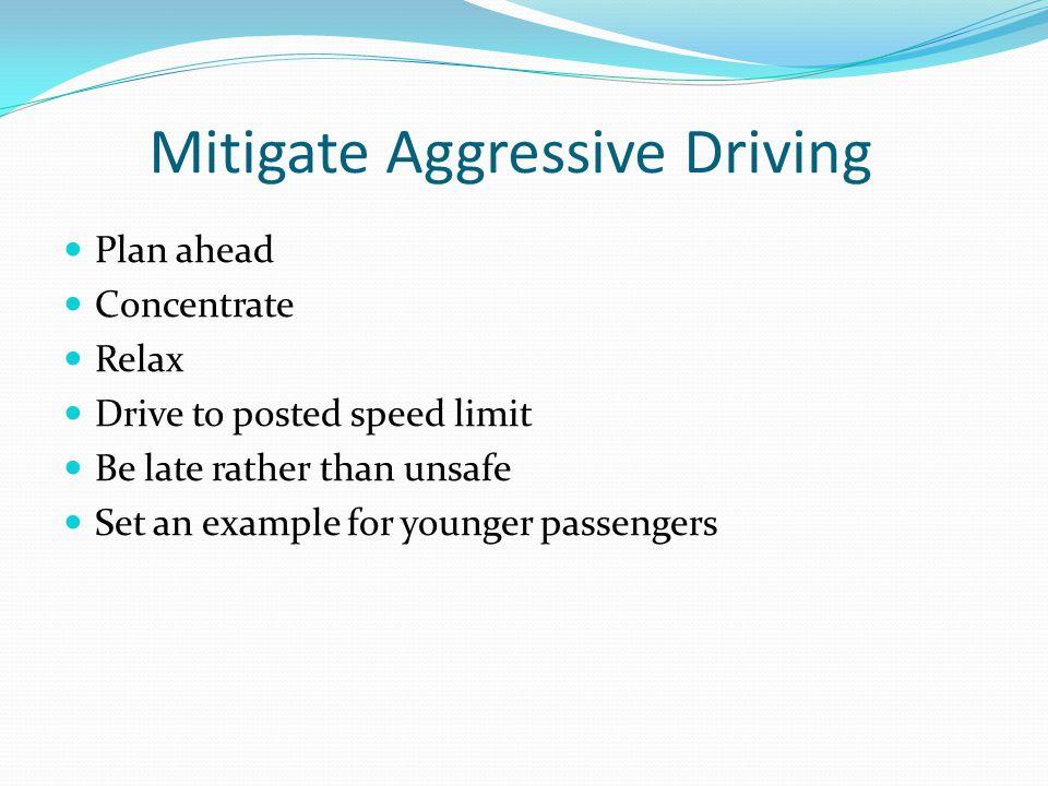 Mitigate Aggressive Driving