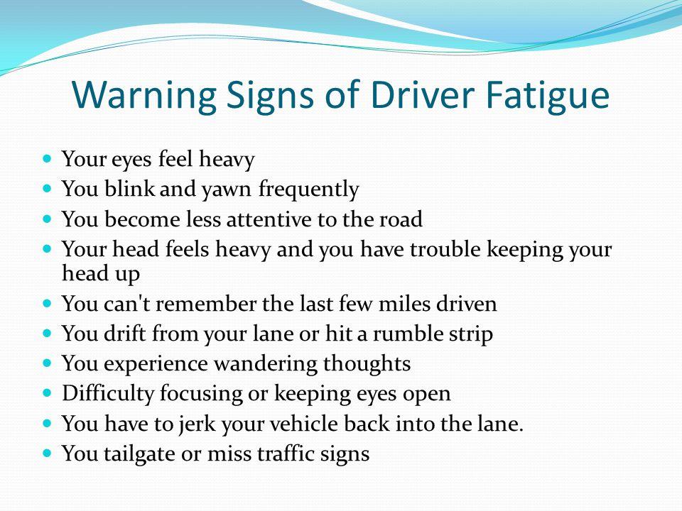 Warning Signs of Driver Fatigue