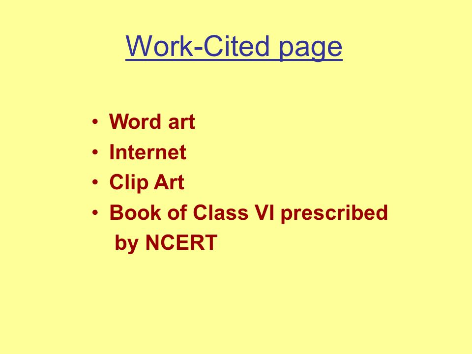 Work-Cited page Word art Internet Clip Art Book of Class VI prescribed