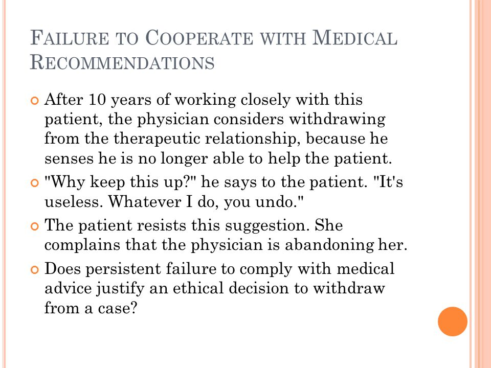 Failure to Cooperate with Medical Recommendations