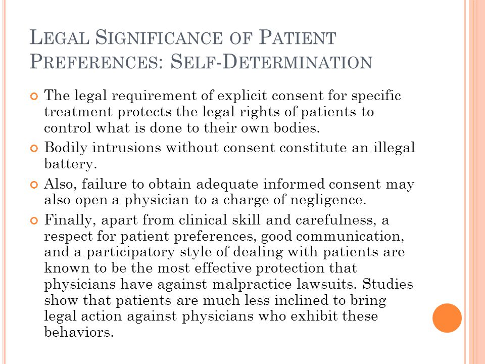 Legal Significance of Patient Preferences: Self-Determination