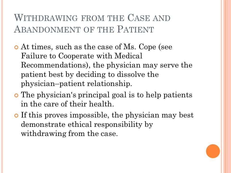 Withdrawing from the Case and Abandonment of the Patient