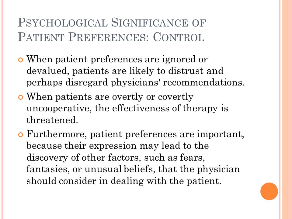 Psychological Significance of Patient Preferences: Control