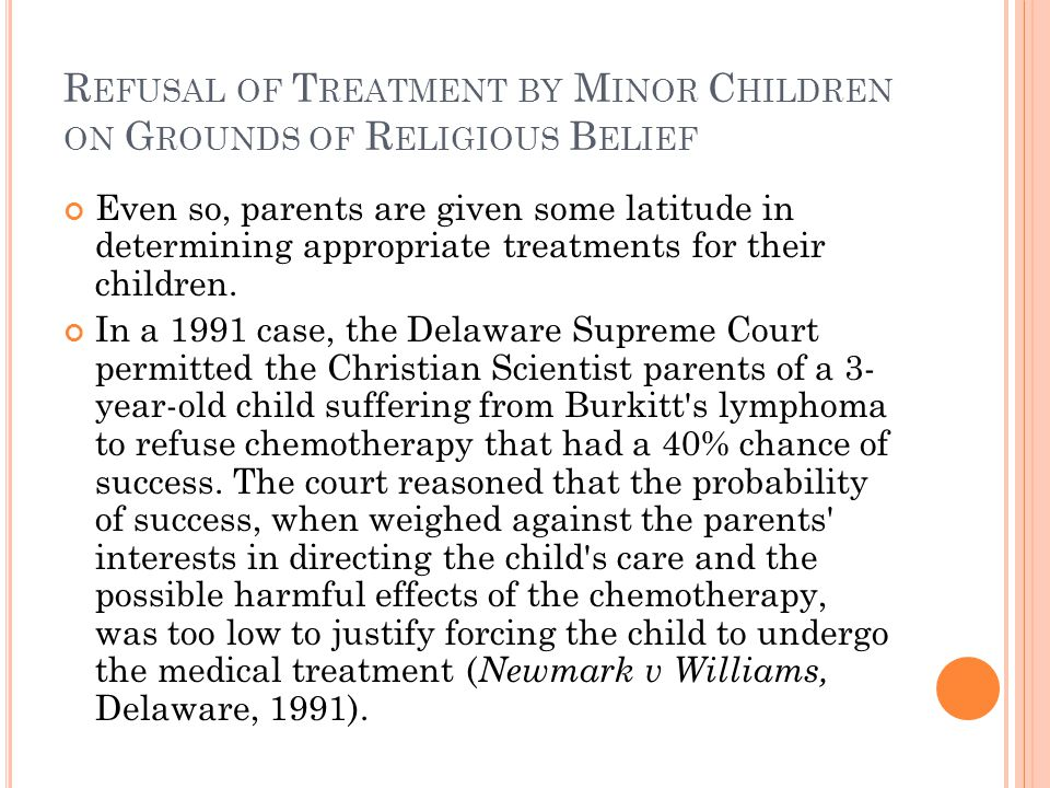 Refusal of Treatment by Minor Children on Grounds of Religious Belief