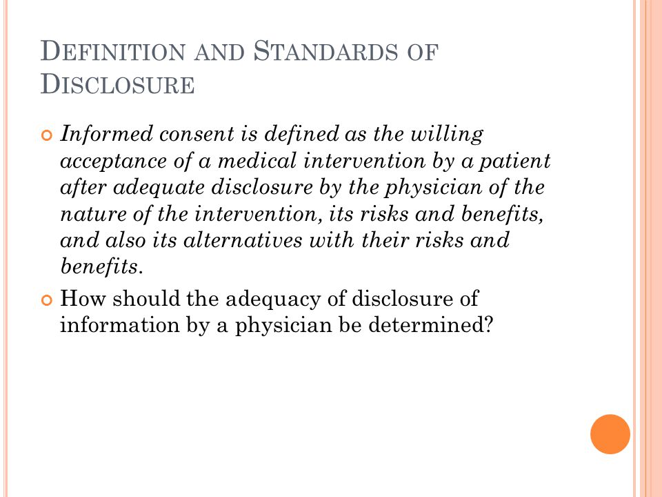 Definition and Standards of Disclosure