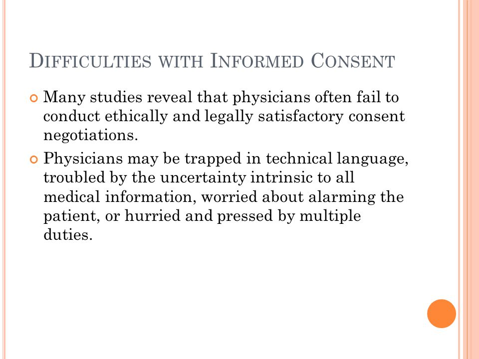 Difficulties with Informed Consent